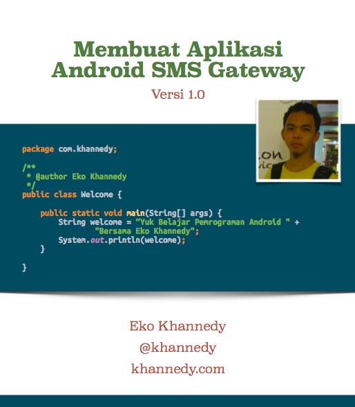 Buku Membuat Aplikasi Android SMS Gateway | Eko Kurniawan
